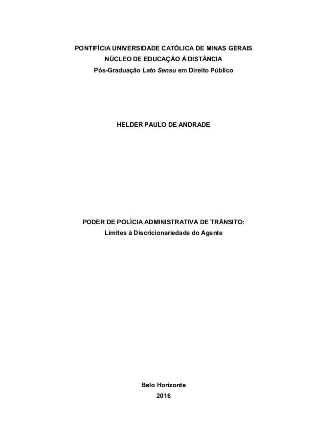 PONTIFÍCIA UNIVERSIDADE CATÓLICA DE MINAS GERAIS NÚCLEO DE EDUCAÇÃO À DISTÂNCIA Pós-Graduação Lato Sensu em Direito Públic...