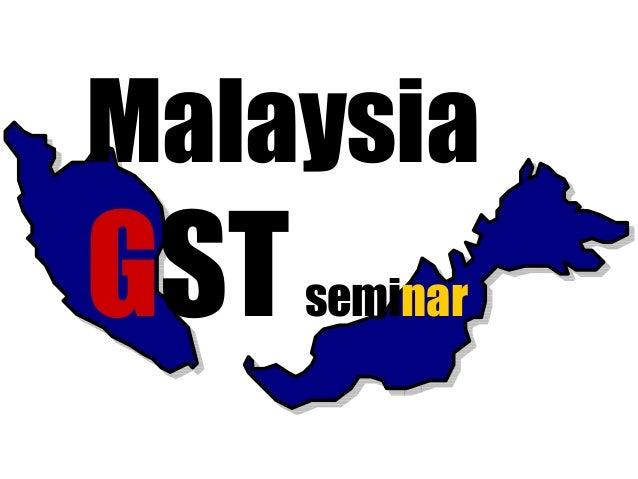 Malaysia  GSTseminar