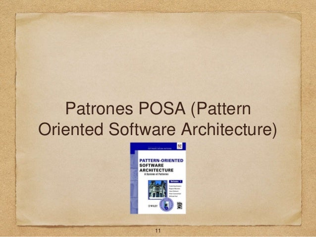 Patrones POSA (Pattern Oriented Software Architecture) 11