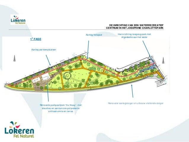 Ombouwen bestaande paviljoen tot horecazaak Bouwen loods & polyvalente ruimte Aanleg aanlegsteiger Renovatie bestaande en ...