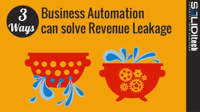Business Automation can solve Revenue Leakage 3 Ways