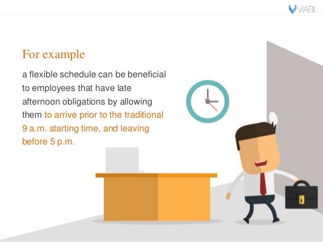 """employer flexibility and employee work life balance Work-life balance becoming a key tool for retention by diane newman may 7,  """"now it's a lack of employer work schedule flexibility that's the no 1 reason""""  employee can review both sides of the flexible work plan and refine goals to ensure the plan continues to benefit the employee and employer 5 secure c-suite buy-in."""