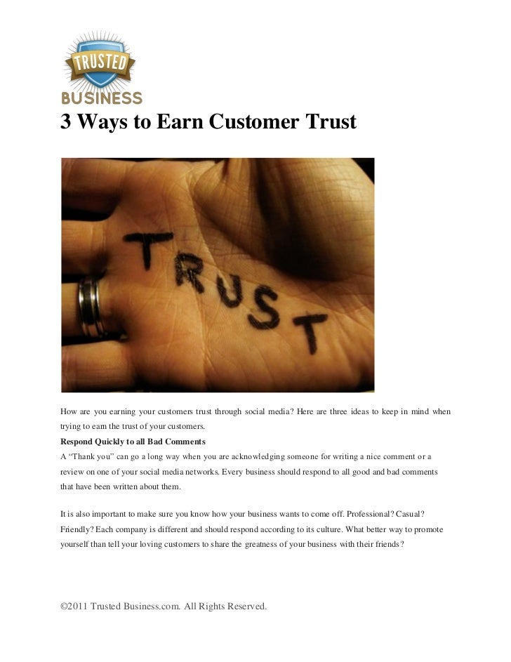 3 Ways to Earn Customer TrustHow are you earning your customers trust through social media? Here are three ideas to keep i...