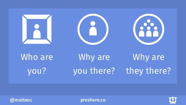 preshero.co@matteoc Who are you? Why are you there? Why are they there?