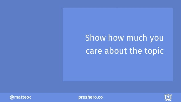 preshero.co@matteoc Show how much you care about the topic