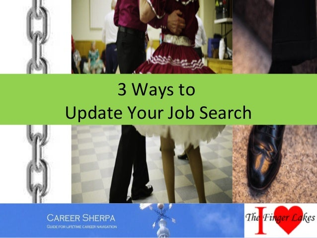 3 Ways toUpdate Your Job Search