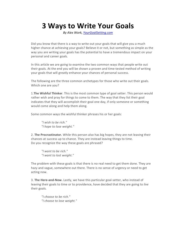 3 Ways To Write Your Goals By Alex Work, YourGoalSetting.  Writing Career Goals