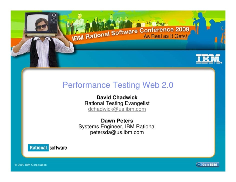 Performance Testing Web 2.0                                    David Chadwick                               Rational Testi...