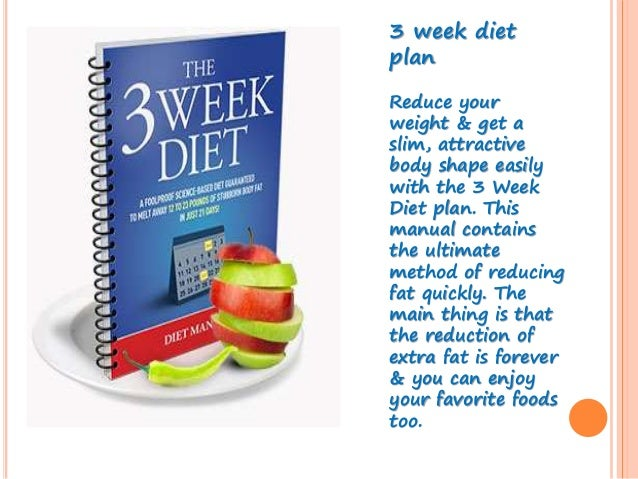 3 week diet planfor more details visit our website www 3weekdiet com