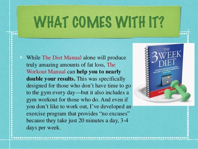 WHAT COMES WITH IT? While The Diet Manual alone will produce truly amazing amounts of fat loss, The Workout Manual can hel...