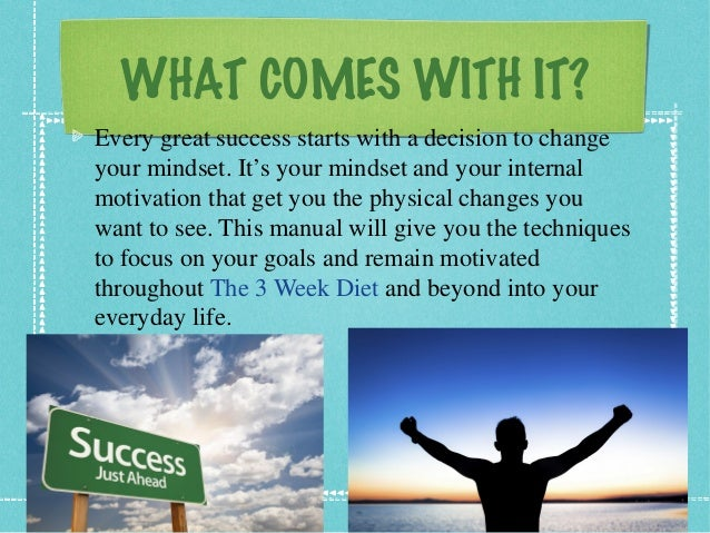 WHAT COMES WITH IT? Every great success starts with a decision to change your mindset. It's your mindset and your internal...