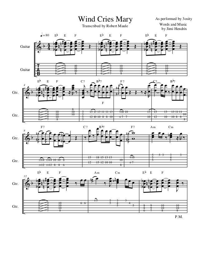 Wind Cries Mary  Guitar  4  Gtr.  4 &b 4  Eb  E  8 8 8 6  q = 80  Guitar  Transcribed by Robert Maule  9 9 9 7  bœ nn#œ œ ...