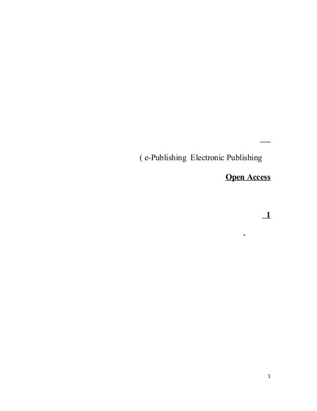 Electronic Publishinge-Publishing( Open Access 1 - 1