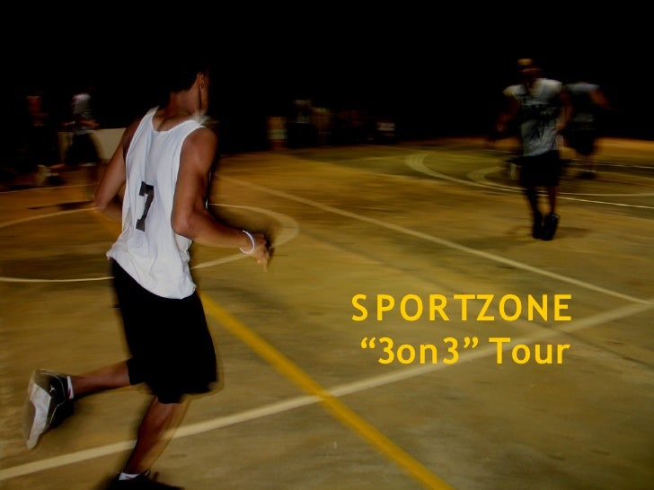 "S POR TZONE ""3on3"" Tour"