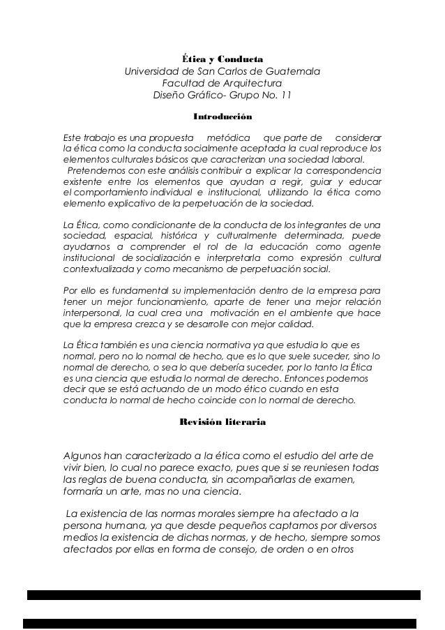 Ética y Conducta Universidad de San Carlos de Guatemala Facultad de Arquitectura Diseño Gráfico- Grupo No. 11 Introducción...