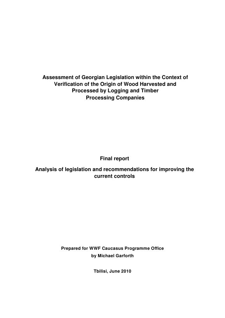 Assessment of Georgian Legislation within the Context of      Verification of the Origin of Wood Harvested and            ...