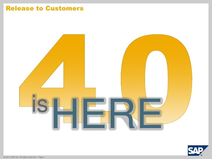 Release to Customers<br />4.0<br />HERE<br />is<br />