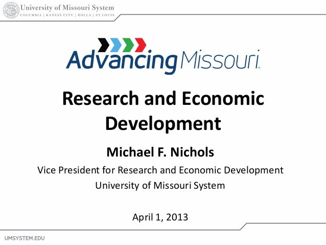 Research and Economic         Development              Michael F. NicholsVice President for Research and Economic Developm...