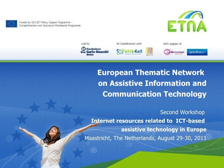 European Thematic Network  on Assistive Information and Communication Technology Second Workshop  Internet resources relat...