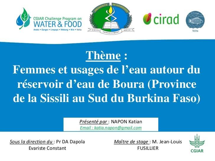 Thème : Femmes et usages de l'eau autour du  réservoir d'eau de Boura (Province de la Sissili au Sud du Burkina Faso)     ...