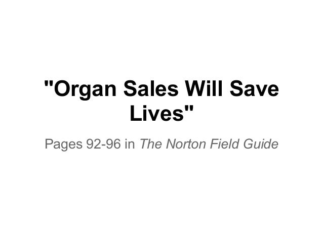 """Organ Sales Will Save       Lives""Pages 92-96 in The Norton Field Guide"