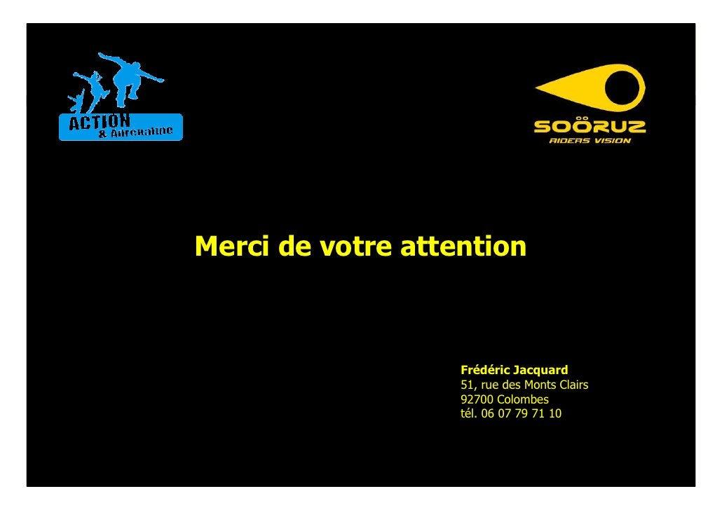 Merci de votre attention                       Frédéric Jacquard                    51, rue des Monts Clairs              ...