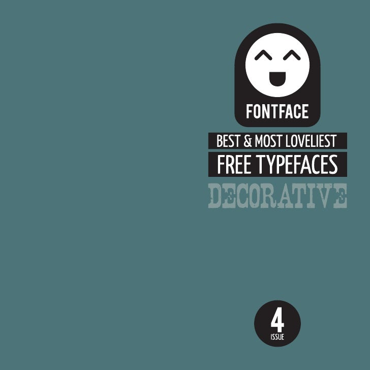 HELLO Welcome to the last ever issue of the fabulous Best & Most Loveliest Free Typefaces!  This episode showcases some of...