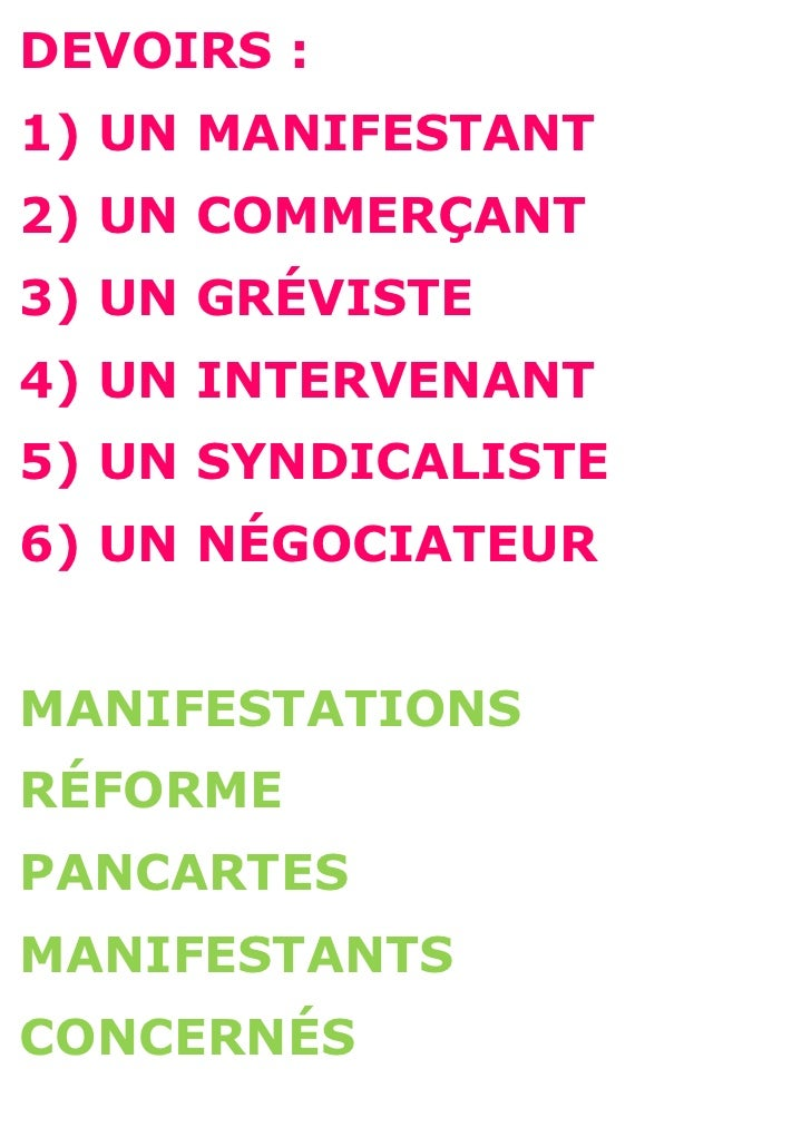 DEVOIRS :1) UN MANIFESTANT2) UN COMMERÇANT3) UN GRÉVISTE4) UN INTERVENANT5) UN SYNDICALISTE6) UN NÉGOCIATEURMANIFESTATIONS...