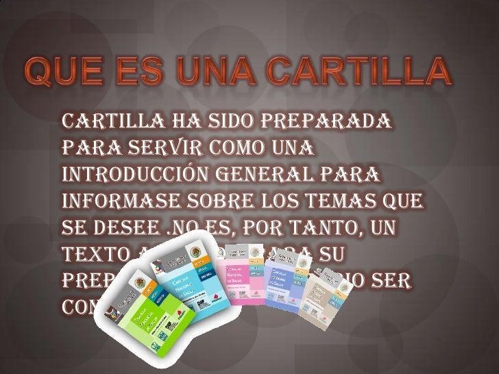 Cartilla ha sido preparadapara servir como unaintroducción general parainformase sobre los temas quese desee .No es, por t...