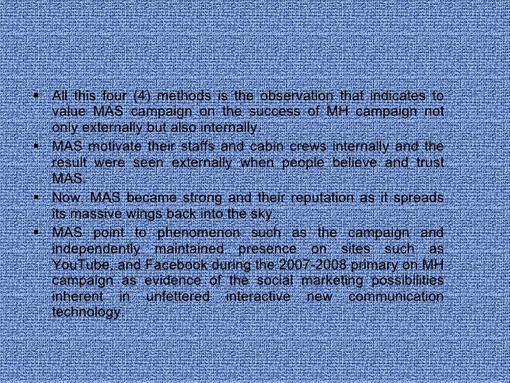 <ul><li>All this four (4) methods is the observation that indicates to value MAS campaign on the success of MH campaign no...