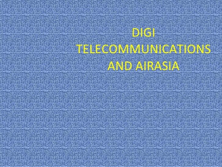 DIGI TELECOMMUNICATIONS AND AIRASIA