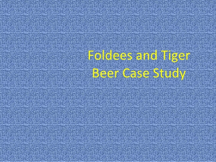 Foldees and Tiger Beer Case Study