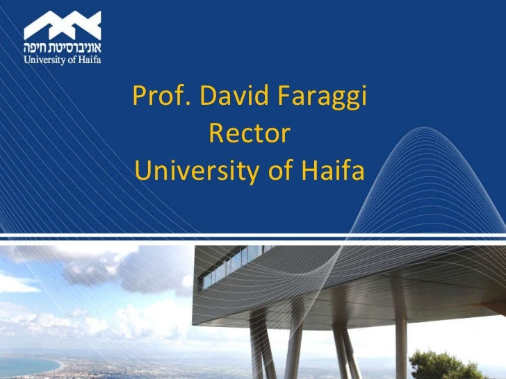 Prof. David Faraggi Rector University of Haifa