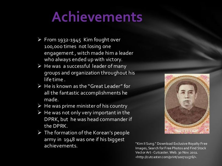 Achievements From 1932-1945 Kim fought over  100,000 times not losing one  engagement , witch made him a leader  who alwa...
