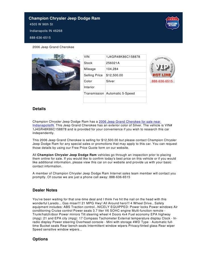 Champion Chrysler Jeep Dodge Ram4505 W 96th StIndianapolis IN 46268888-636-6515 2006 Jeep Grand Cherokee                  ...