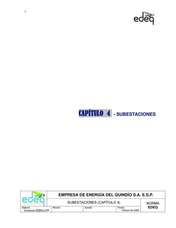 1                                     CAPÍTULO 4       - SUBESTACIONES                           EMPRESA DE ENERGÍA DEL QU...