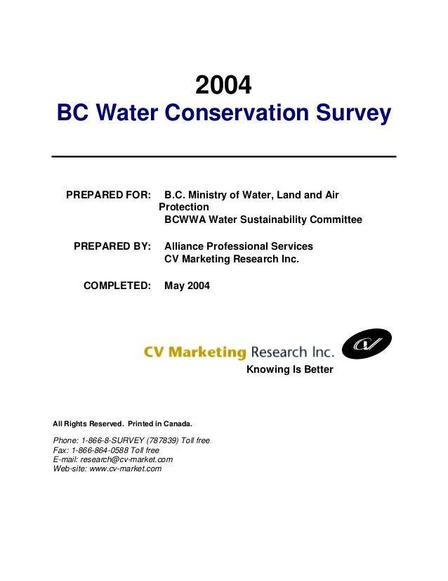 2004BC Water Conservation Survey   PREPARED FOR:              B.C. Ministry of Water, Land and Air                        ...
