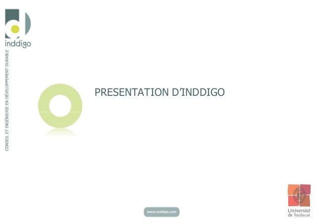 PRESENTATION D'INDDIGO