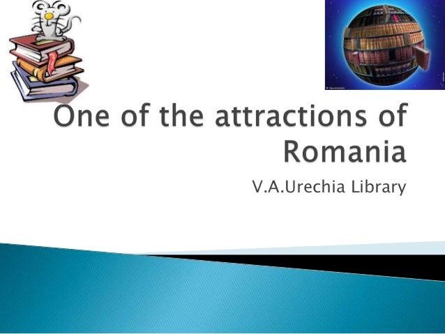 V.A.Urechia Library