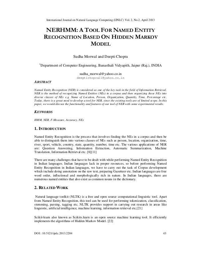 International Journal on Natural Language Computing (IJNLC) Vol. 2, No.2, April 2013DOI : 10.5121/ijnlc.2013.2204 43NERHMM...