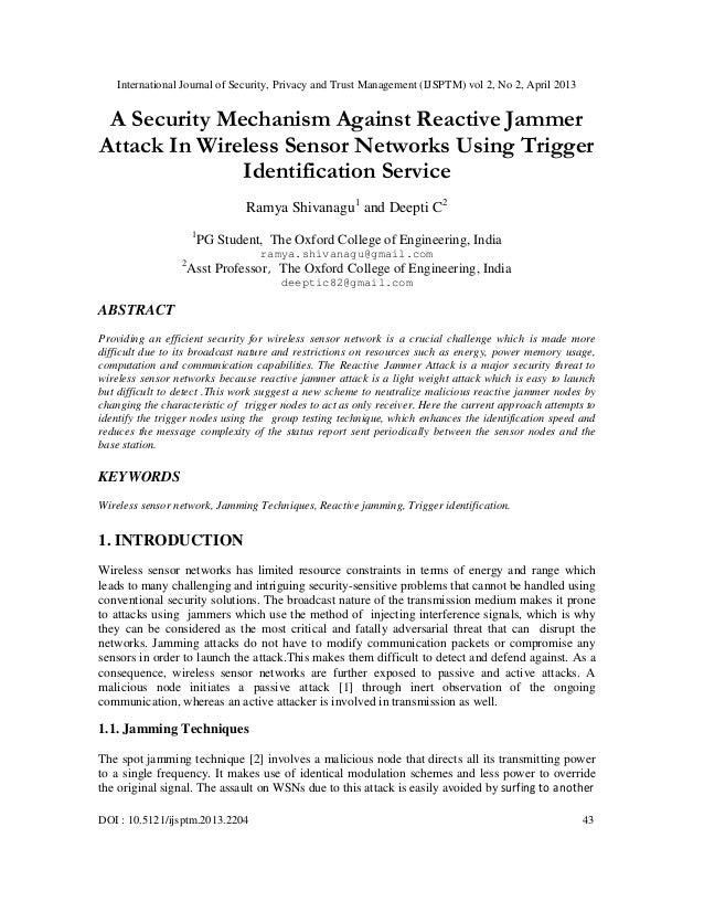 International Journal of Security, Privacy and Trust Management (IJSPTM) vol 2, No 2, April 2013DOI : 10.5121/ijsptm.2013....
