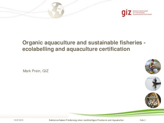Marc prein organic aquaculture and sustainable fisheries for Sustainable fishing definition