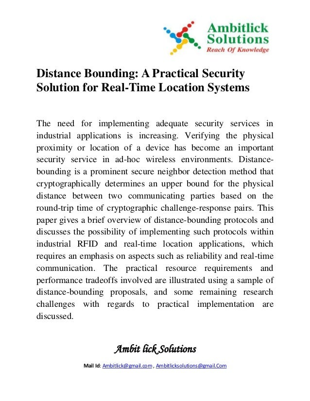 Ambit lick Solutions Mail Id: Ambitlick@gmail.com , Ambitlicksolutions@gmail.Com Distance Bounding: A Practical Security S...