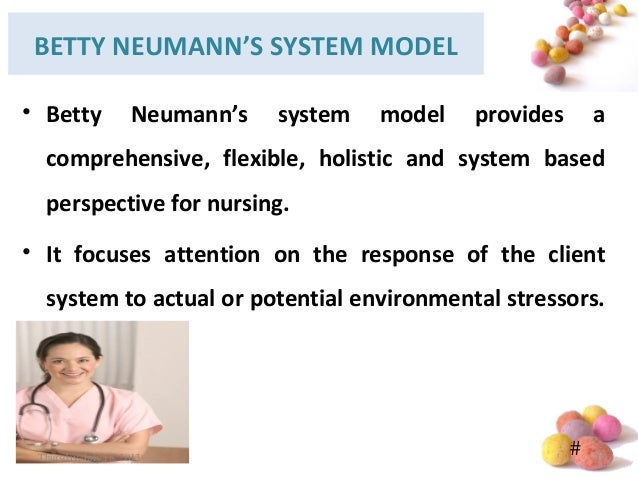 betty neumann An introduction to finding books, articles, videos, and web sites about influential nurse theorists and their theories neuman systems model.