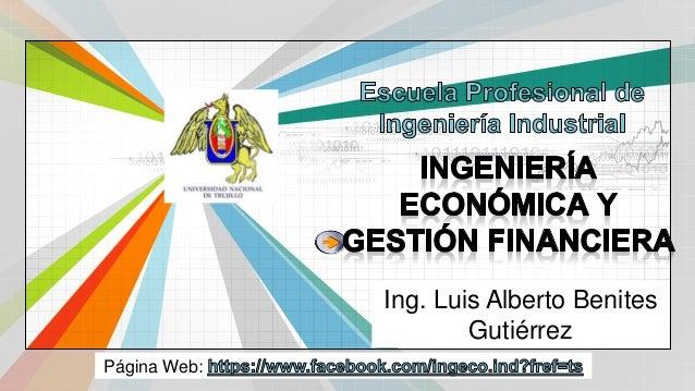 L/O/G/O www.themegallery.com Página Web: Ing. Luis Alberto Benites Gutiérrez