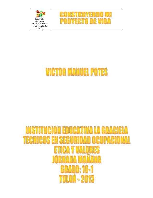 """Institución Educativa """"LA GRACIELA"""" Tuluá - Valle del Cauca"""