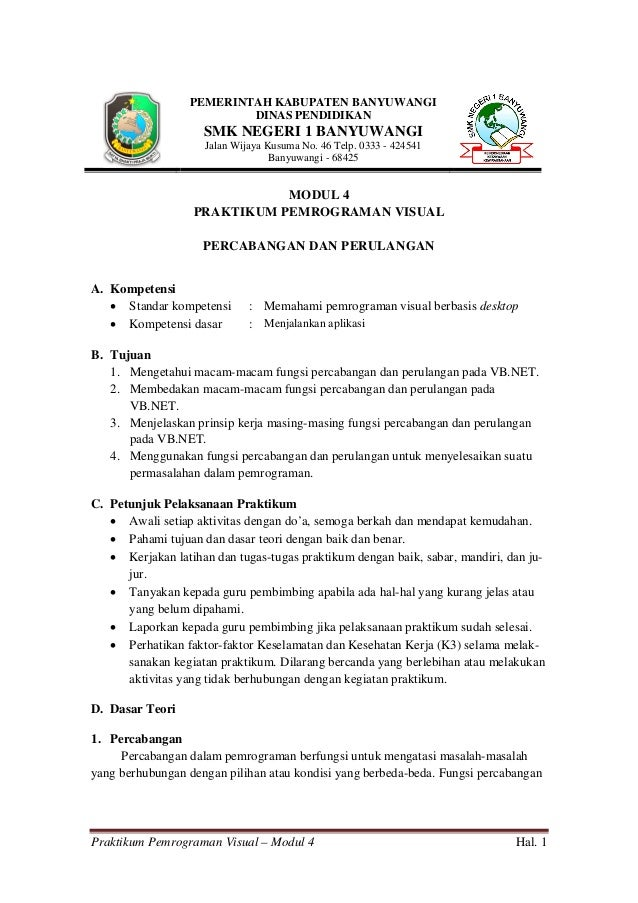 Praktikum Pemrograman Visual – Modul 4 Hal. 1 PEMERINTAH KABUPATEN BANYUWANGI DINAS PENDIDIKAN SMK NEGERI 1 BANYUWANGI Jal...