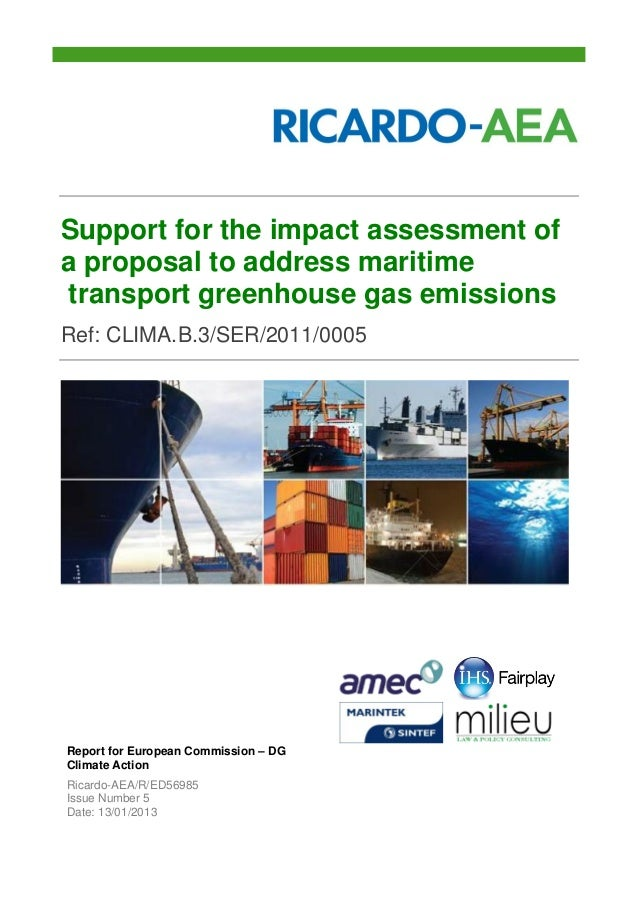 Support for the impact assessment of a proposal to address maritime transport greenhouse gas emissions Ref: CLIMA.B.3/SER/...