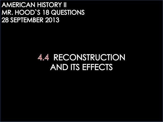 AHTWO: 4.4 RECONSTRUCTION AND ITS EFFECTS QUESTIONS
