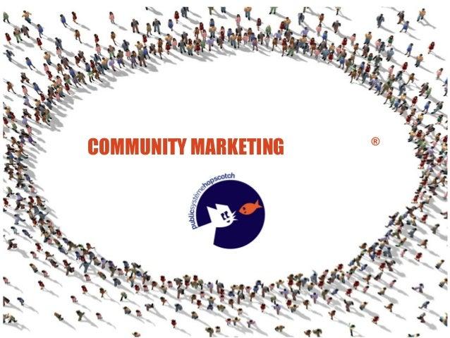 COMMUNITY MARKETING  ®